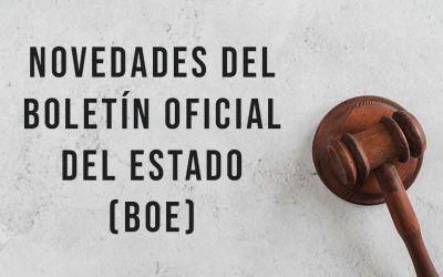 Novedades en el Boletín Oficial del Estado (BOE)