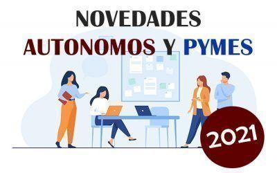 Novedades para autónomos y pymes en 2021