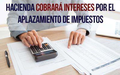 Hacienda cobrará intereses por el aplazamiento de impuestos por coronavirus