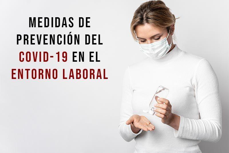 Medidas de prevención del covid-19 en el entorno laboral