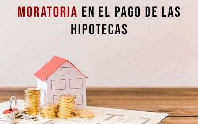 Moratoria en el pago de las hipotecas para paliar el impacto del coronavirus