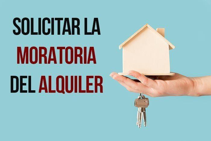 ¿Quién puede solicitar la moratoria del alquiler?